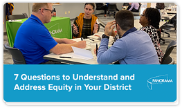 7 Equity Questions for District Teams
